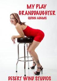 Quinn Adams My Play Granddaughter Porn Video