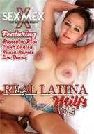 Real Latina MILFs Vol. 3 Porn Movie
