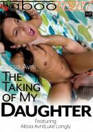 Alissa Avni in The Taking of My Daughter Porn Video
