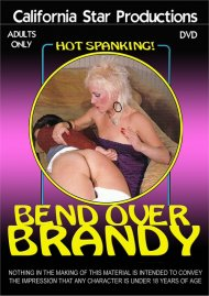 Bend Over Brandy porn video from California Star Productions.