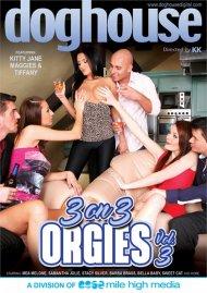 3 On 3 Orgies Vol. 3 Porn Movie
