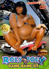 Roly Poly Gang Bang #3 Boxcover