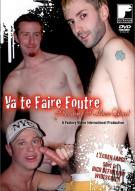 Va Te Faire Foutre (Because I Love You!) Porn Movie