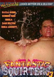 Fantastic Squirters #3