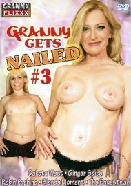 Granny Gets Nailed #3 Porn Video