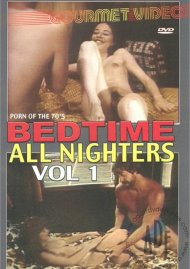 Bedtime All Nighters Vol. 1 Porn Video