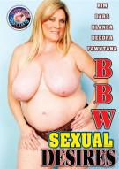 BBW Sexual Desires Porn Movie