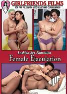 Lesbian Sex Education: Female Ejaculation Porn Movie