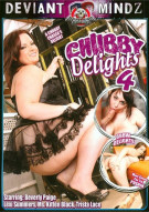 Chubby Delights 4 Porn Movie