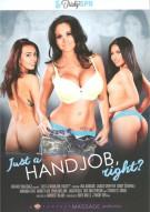 Just A Handjob, Right? Porn Video