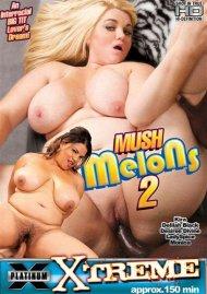 Mush Melons 2 Porn Video