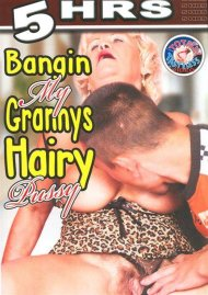Bangin My Grannys Hairy Pussy Porn Video