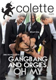 Gangbang And Orgies, Oh My