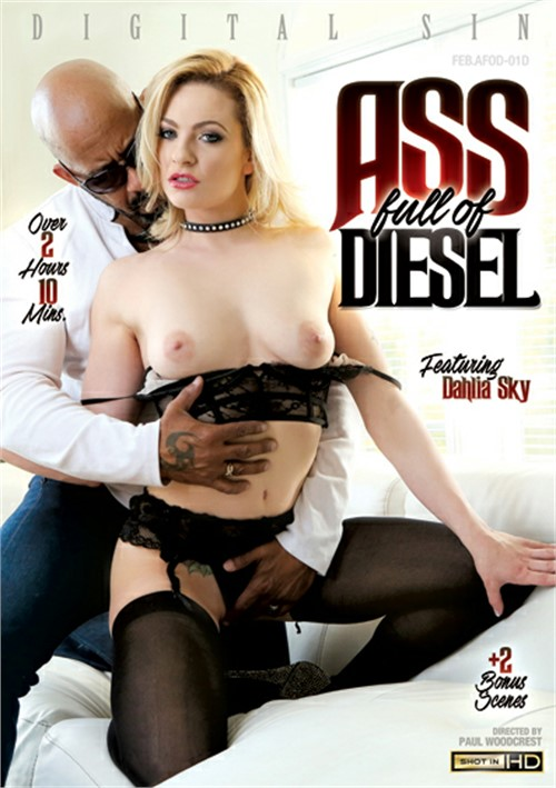 Ass Full Of Diesel