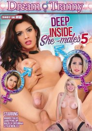 Deep Inside She-males 5