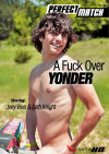 A Fuck Over Yonder Boxcover