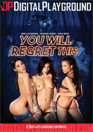 You Will Regret This