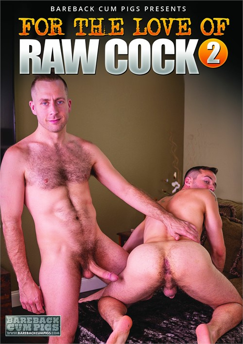 For the Love of Raw Cock 2 Boxcover