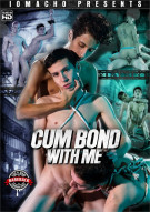 Cum Bond with Me Boxcover
