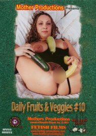 Daily Fruits & Veggies #10 Porn Video