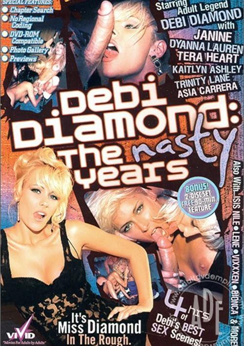 Debi Diamond: The Nasty Years