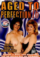 Aged To Perfection 16 Porn Movie