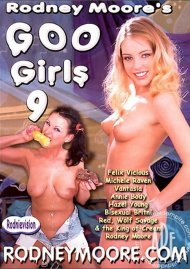 Rodney Moore's Goo Girls 9 Porn Video