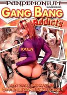 Gang Bang Addicts Porn Movie