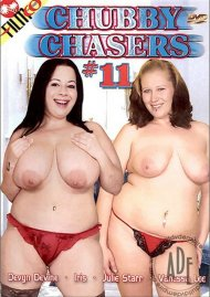 Chubby Chasers #11 Porn Video