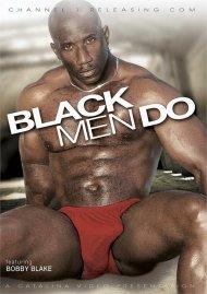Black Men Do!