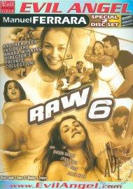 Raw 6 Porn Movie