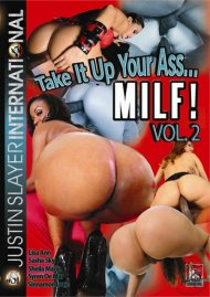 Take It Up Your Ass... MILF! Vol. 2 Porn Video