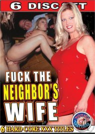 Fuck The Neighbors Wife Porn Movie