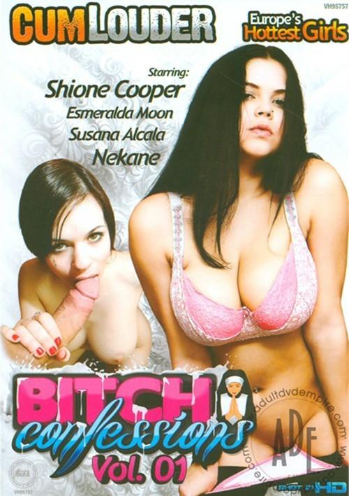 Bitch Confessions Vol. 1