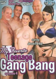 My Favorite Teenage Gang Bang Episode 4 Porn Video