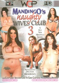 Mandingo's Naughty Wives Club 3 Porn Video