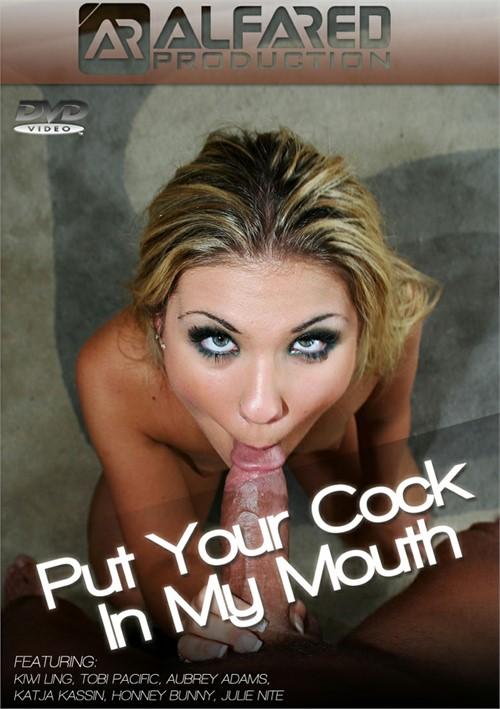 Cock in yo mouth