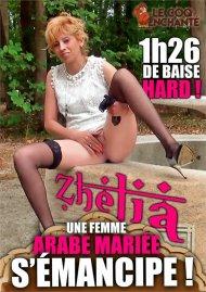 Zhelia, Une Femme Arabe Mariee S'Emancipe! Porn Video