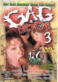 Gag Factor 3 Porn Video