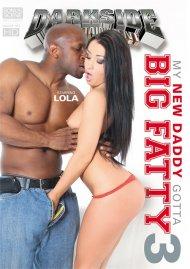 My New Daddy Gotta Big Fatty 3