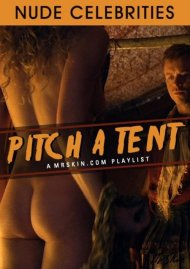 Mr. Skin's Nude Celebrities - Pitch A Tent Porn Video