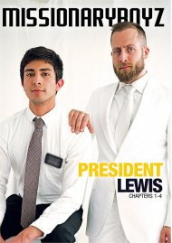 President Lewis: Chapters 1-4 gay porn DVD from Missionary Boyz