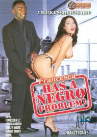 Francesca Has A Negro Problem Porn Video