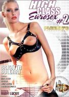 High Class Eurosex #2 Porn Movie