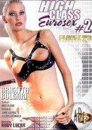 High Class Eurosex #2 Porn Video