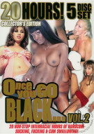 Once You Go Black...Vol. 2 Porn Movie