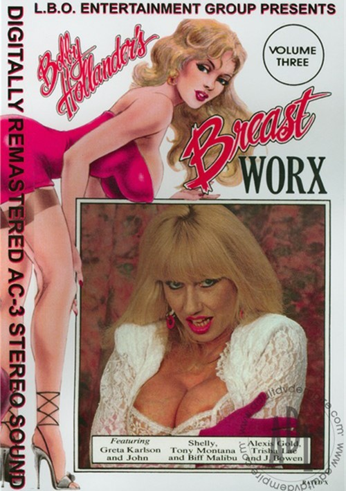 Bobby Hollanders Breast Worx Vol. 3