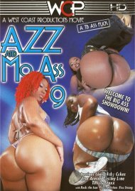 Azz And Mo Ass 9 Porn Movie