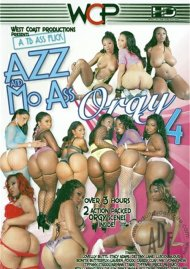 Azz And Mo Ass Orgy 4 Porn Video