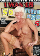 I Was 18 50 Years Ago #5 Porn Movie